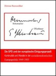 Die SPD und der europäische Einigungsprozeß