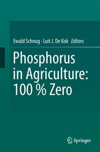 Phosphorus in Agriculture: 100% Zero
