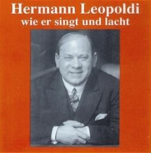 LEOPOLDI WIE ER SINGT+LACHT