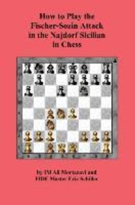 How to Play the Fischer-Sozin Attack in the Najdorf Sicilian in