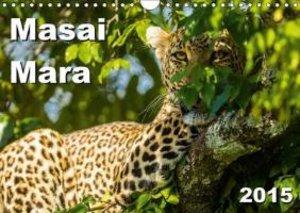 Masai Mara 2015 (Wall Calendar 2015 DIN A4 Landscape)