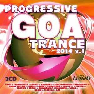 Progressive Goa Trance 20-2014 Vol..1