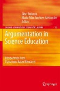 Argumentation in Science Education