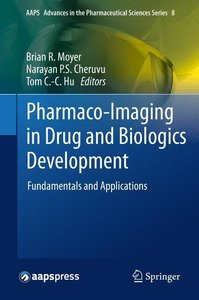 Pharmaco-Imaging in Drug and Biologics Development