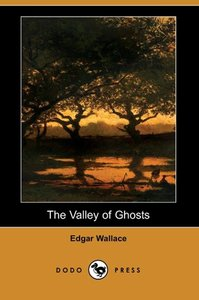 The Valley of Ghosts (Dodo Press)