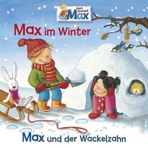 10: Max Im Winter/Max Und Der Wackelzahn