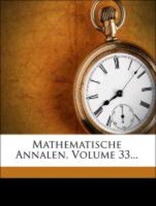 Mathematische Annalen, Volume 33...
