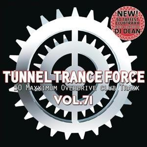 Tunnel Trance Force Vol.71