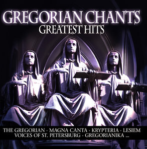 Gregorian Chants-Greatest Hits