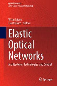 Elastic Optical Networks