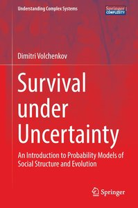 Survival under Uncertainty