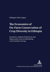 The Economics of On-Farm Conservation of Crop Diversity in Ethio
