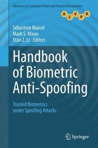 Handbook of Biometric Anti-Spoofing