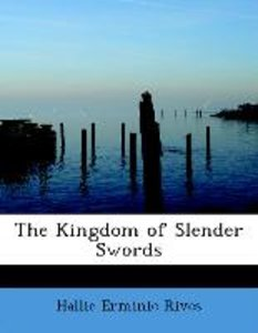 The Kingdom of Slender Swords