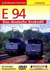 RioGrande - E 94 - Das deutsche Krokodil