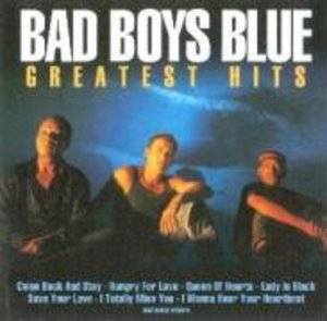 Bad Boys Blue: Greatest Hits