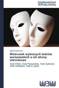 Wizerunek wybranych teatrów warszawskich a ich strony internetow