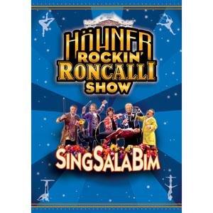 SingSalaBim/Die Höhner Rockin' Roncalli Show