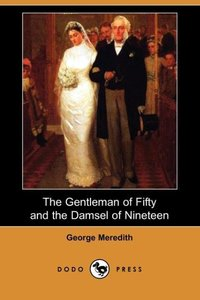 The Gentleman of Fifty and the Damsel of Nineteen