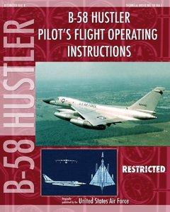 B-58 Hustler Pilot's Flight Operating Instructions