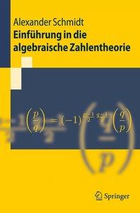 Einführung in die algebraische Zahlentheorie