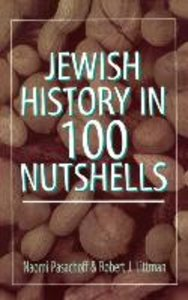 Jewish History in 100 Nutshell