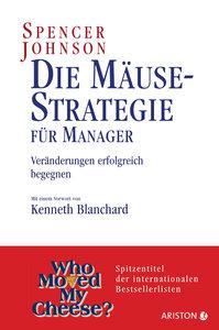 Die Mäuse-Strategie für Manager