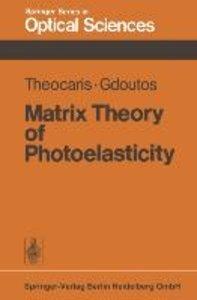 Matrix Theory of Photoelasticity