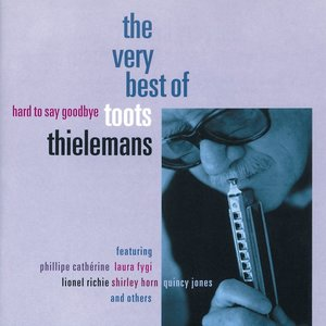 Best Of Toots Thielem,The Very