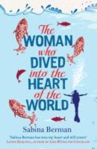 The Women Who Dived Into the Heart of the World