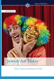 Jewish Art Today