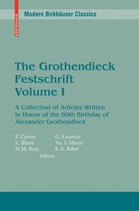 The Grothendieck Festschrift Volume I