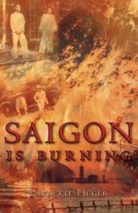 Saigon is Burning