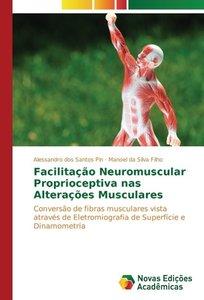 Facilitação Neuromuscular Proprioceptiva nas Alterações Muscular