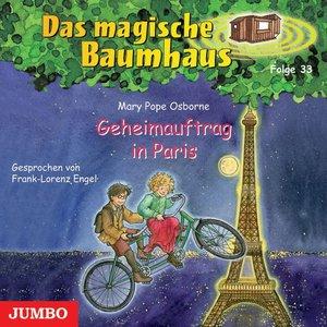 Das magische Baumhaus 33. Geheimauftrag in Paris