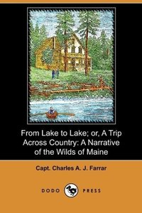 From Lake to Lake; Or, a Trip Across Country