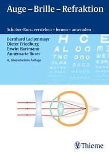 Lachenmayr, B: Auge - Brille - Refraktion
