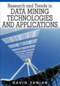 Research and Trends in Data Mining Technologies and Applications