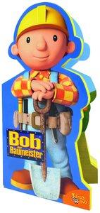 Bob der Baumeister - Schaumbuch