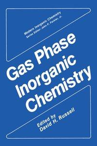 Gas Phase Inorganic Chemistry