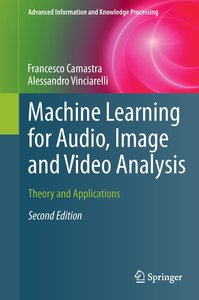 Machine Learning for Audio, Image and Video Analysis