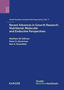 Recent Advances in Growth Research: Nutritional, Molecular and E