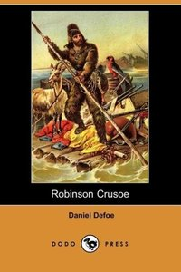 Robinson Crusoe (Dodo Press)