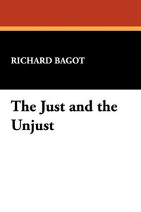 The Just and the Unjust