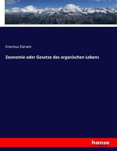 Zoonomie oder Gesetze des organischen Lebens