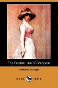 The Golden Lion of Granpere (Dodo Press)