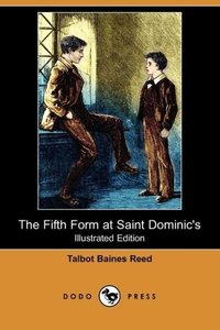 The Fifth Form at Saint Dominic's (Illustrated Edition) (Dodo Pr