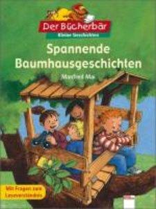 Mai, M: Spannende Baumhausgeschichten