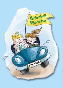 Der Rechtschreib-Führerschein - 3. Klasse - Klassensatz farbiger