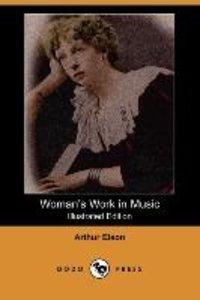 WOMANS WORK IN MUSIC (ILLUSTRA